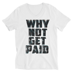 Mens V Neck Why Not Get Paid 4.0 Collection T-Shirt 4.0 WhyNotGetPAidFashion XS