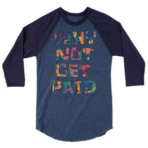 Why Not Get Paid Color Trap Baseball shirt Colortrap WhyNotGetPAidFashion Heather Denim/Navy XS