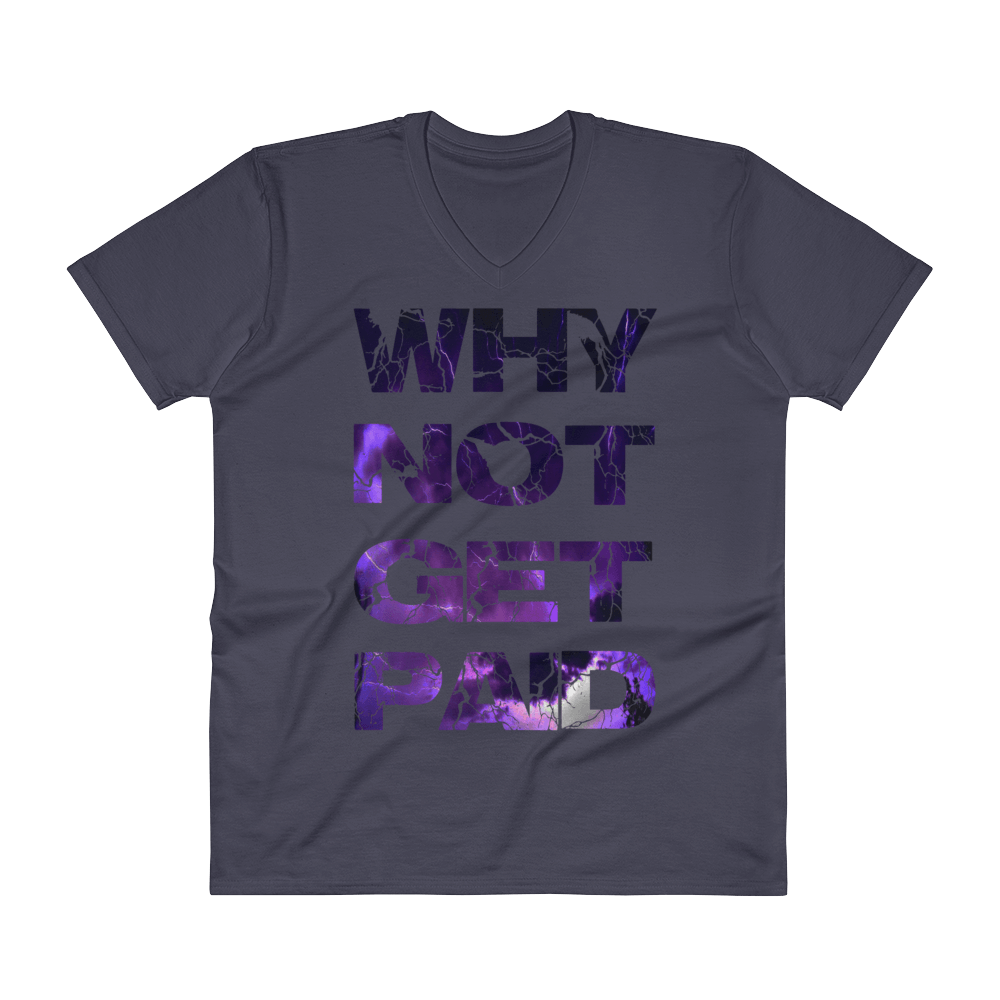 Why Not Get Paid Litt Moment V-Neck T-Shirt LittMoment WhyNotGetPAidFashion Navy S