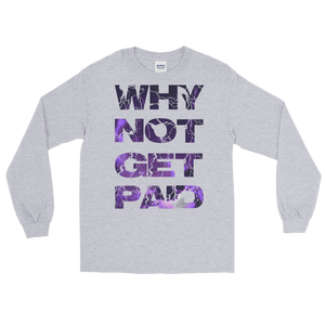 Why Not Get Paid Litt Moment Collection T-Shirt LittMoment WhyNotGetPAidFashion Sport Grey S