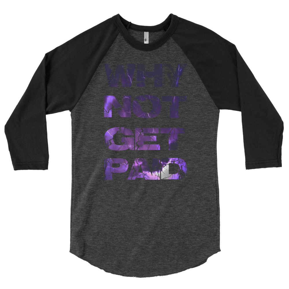 Why Not Get Paid Litt Moment BaseBall Shirt 2 LittMoment WhyNotGetPAidFashion Heather Black/Black S