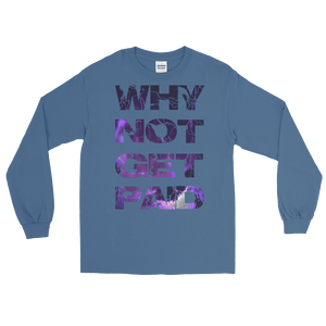 Why Not Get Paid Litt Moment Collection T-Shirt LittMoment WhyNotGetPAidFashion Indigo Blue S