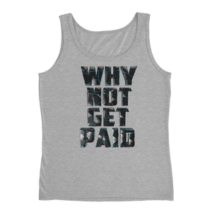 Why Not Get Paid 4.0 Ladies' Tank Collection 4.0 WhyNotGetPAidFashion Heather Grey S