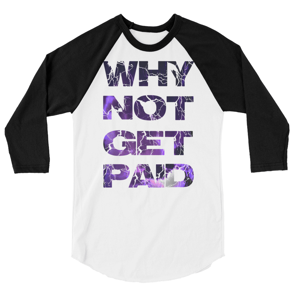 StreetWare Why Not Get Paid Litt Moment Base Ball Shirt LittMoment WhyNotGetPAidFashion White/Black XS