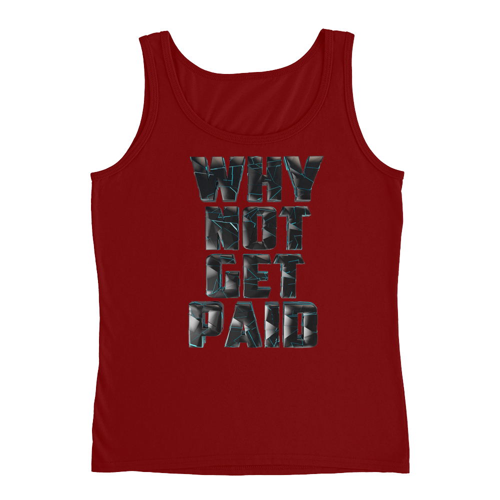 Why Not Get Paid 4.0 Ladies' Tank Collection 4.0 WhyNotGetPAidFashion Independence Red S
