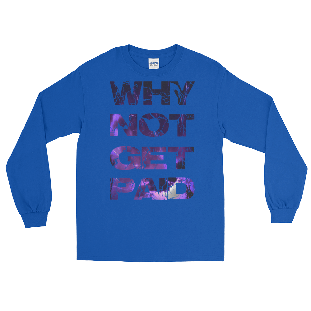 Why Not Get Paid Litt Moment Collection T-Shirt LittMoment WhyNotGetPAidFashion Royal S