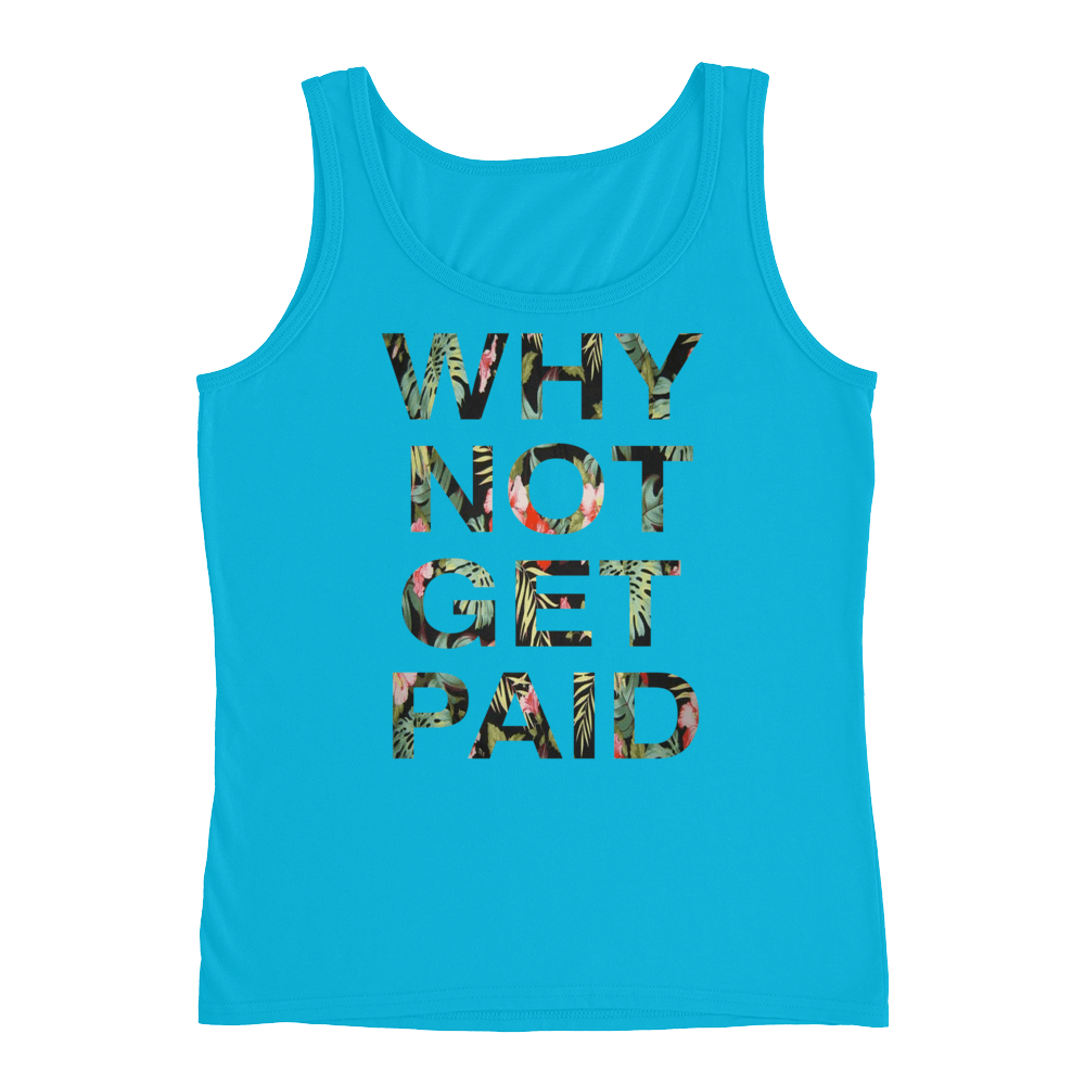 Why Not Get Paid Ladies' Jungle Tec Tank Collection JungleTec WhyNotGetPAidFashion Caribbean Blue S
