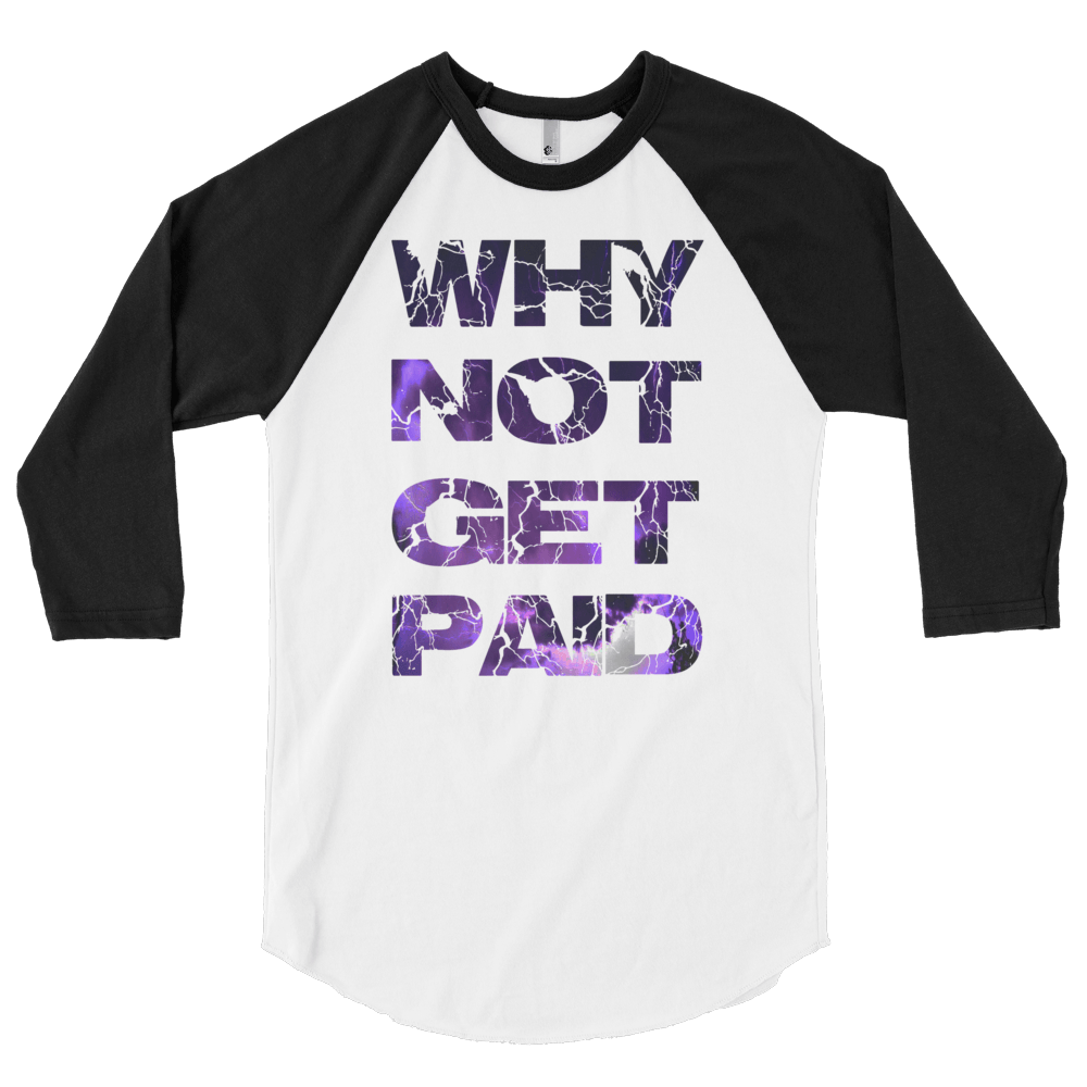 Why Not Get Paid Litt Moment BaseBall Shirt 2 LittMoment WhyNotGetPAidFashion White/Black S
