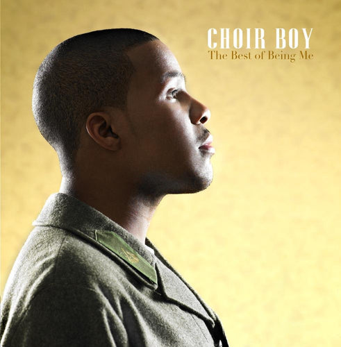 Choir Boy - The Best of Being Me (Digital Album)