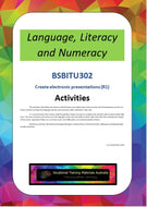 BSBITU302 Create electronic presentation - Language, literacy, numeracy