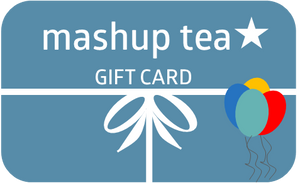 mashup tea birthday gift card