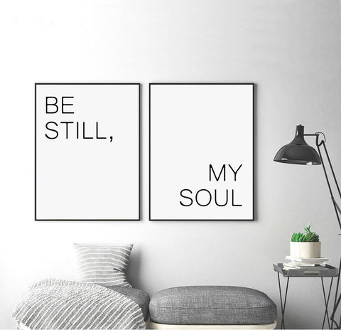 Be Still My Soul Wall Art
