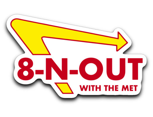 8-N-Out With the Met Sticker - Marching Band Gear
