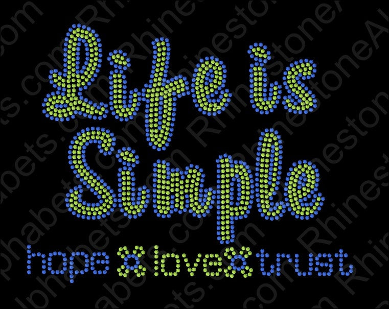 Life is Simple 3 ,TTF Rhinestone Fonts & Rhinestone Designs