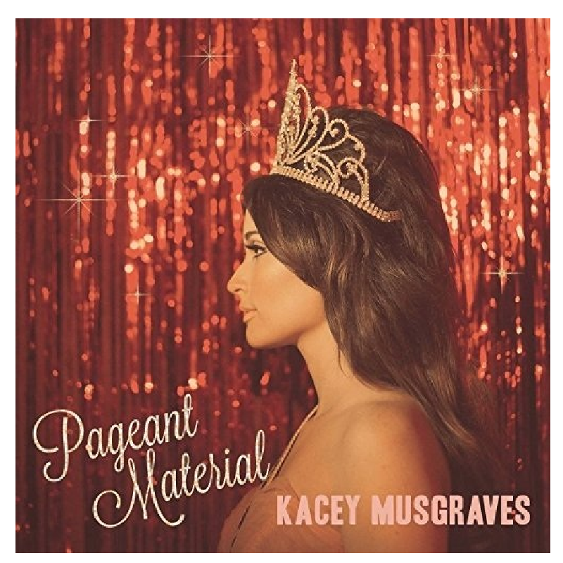 PAGEANT MATERIAL – The Kacey Musgraves Store