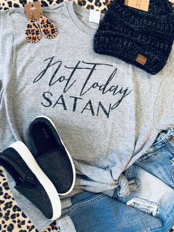 Not today Satan Tees