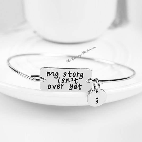 Semicolon My Story Isnt Over Yet Bangle | The Vintage Bohemian