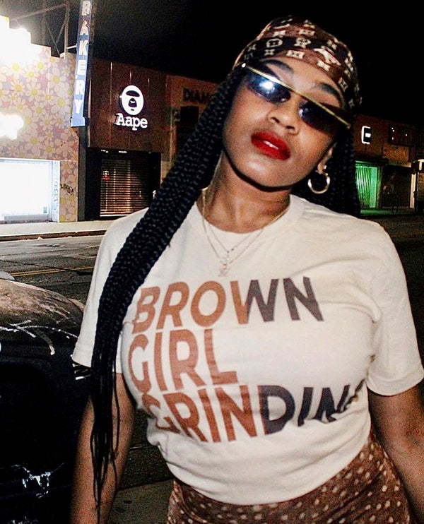 BROWN GIRL GRINDING T-SHIRT