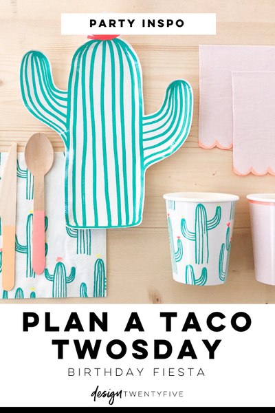 plan a taco twosday birthday fiesta