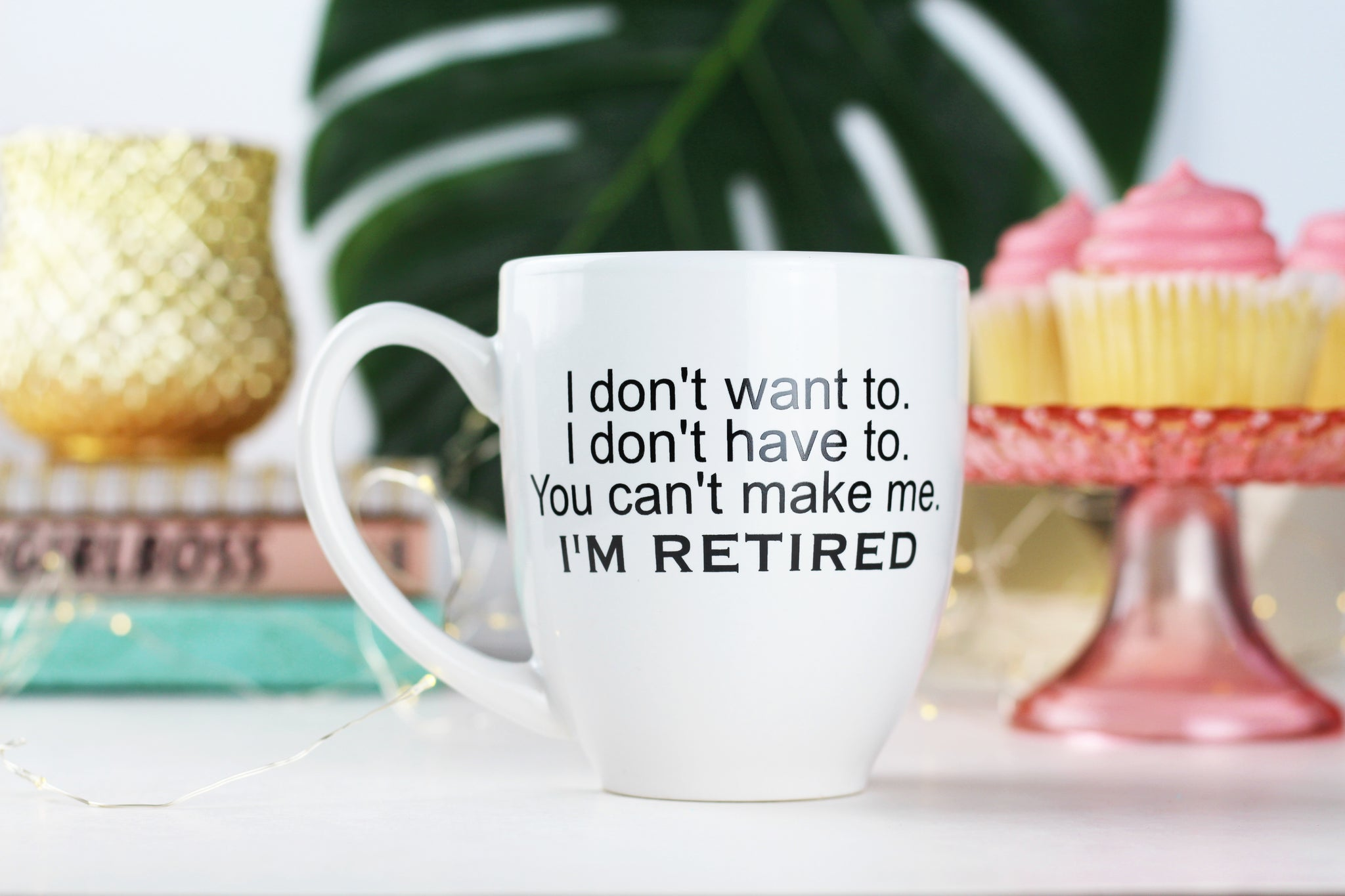 I don't want to. I don't have to. You can't make me. I'm retired