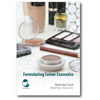 Formulating Colour Cosmetics - Belinda Carli