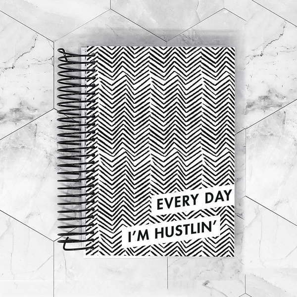 Everyday I'm Husttlin Planner Cover for B6, Personal Wide, A6, A5, HP Classic and HP Mini