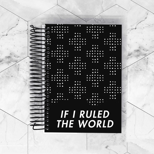 If I Ruled the World Planner Cover for B6, Personal Wide, A6, A5, HP Classic and HP Mini