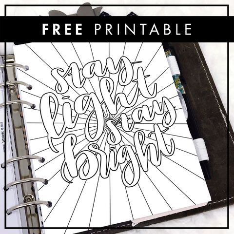 Stay Light Stay Bright | Coloring Sheet | FREE Printable
