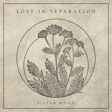 Lost In Separation - Sister Moon