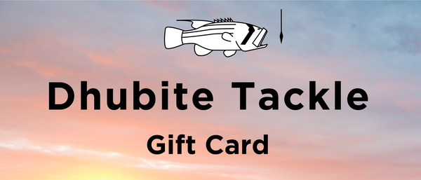 Dhubite Tackle - Gift Card