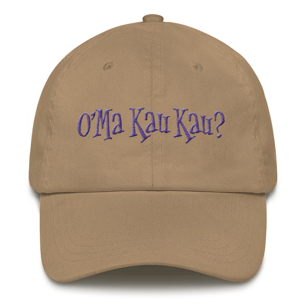 O'Ma Kau Kau? Dad Hat