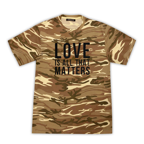 love is all that matters t-shirt