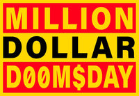 Million Dollar Doomsday