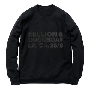 MILLION $ CREWNECK: TONAL BLACK