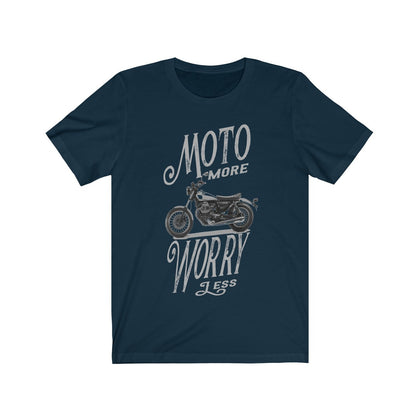 Moto More Worry Less T-Shirt