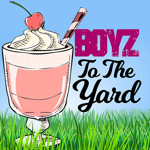 Boyz To The Yard eJuice