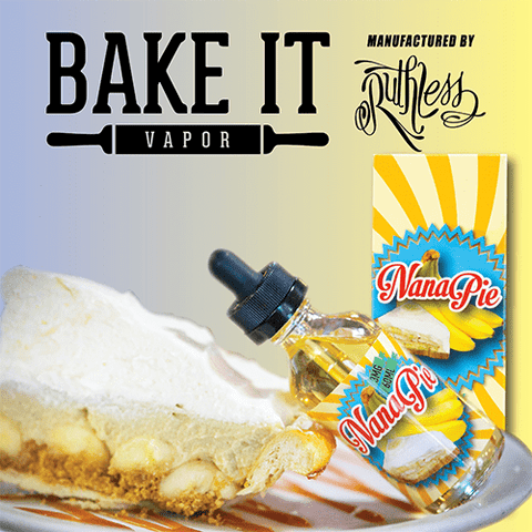 Bake IT Vapor - Nana Pie