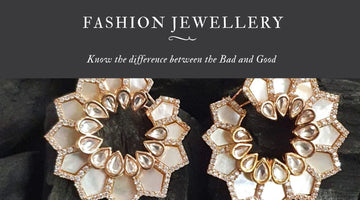 6 Ways on How to Distinguish Between bad and Good Quality Fashion Jewellery