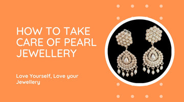How to Take Care of Your Pearl Jewellery