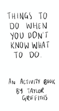 'Things to do when you don't know what to do' Activity Book (Digital Download)