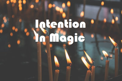 Intention In Magic