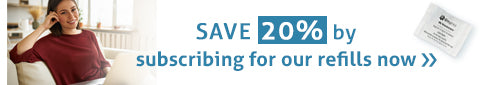 Save 20% by subscribing for our refills