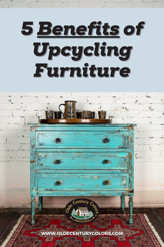 5 Benefits of Upcycling Furniture