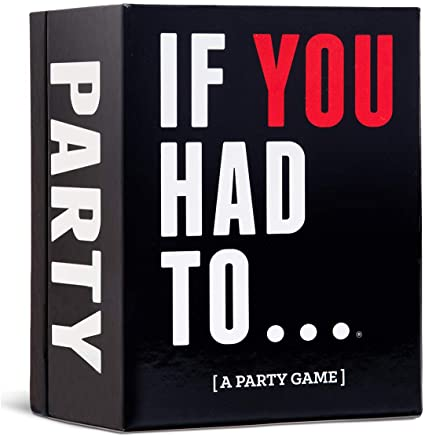 If You Had To (A Party Game)