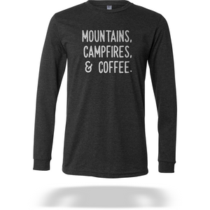 Mountains, Campfires, or Coffee Tee - Long Sleeve