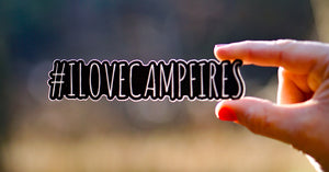 #ilovecampfires Sticker (4.7 in. x 1 in.)