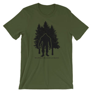 Not All Those Who Wander Are Squatch - Black Design - Short-Sleeve Unisex T-Shirt