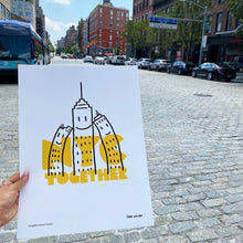 Load image into Gallery viewer, Neighborhood Goods Rob Wilson NY Together Print / Neighborhood Goods