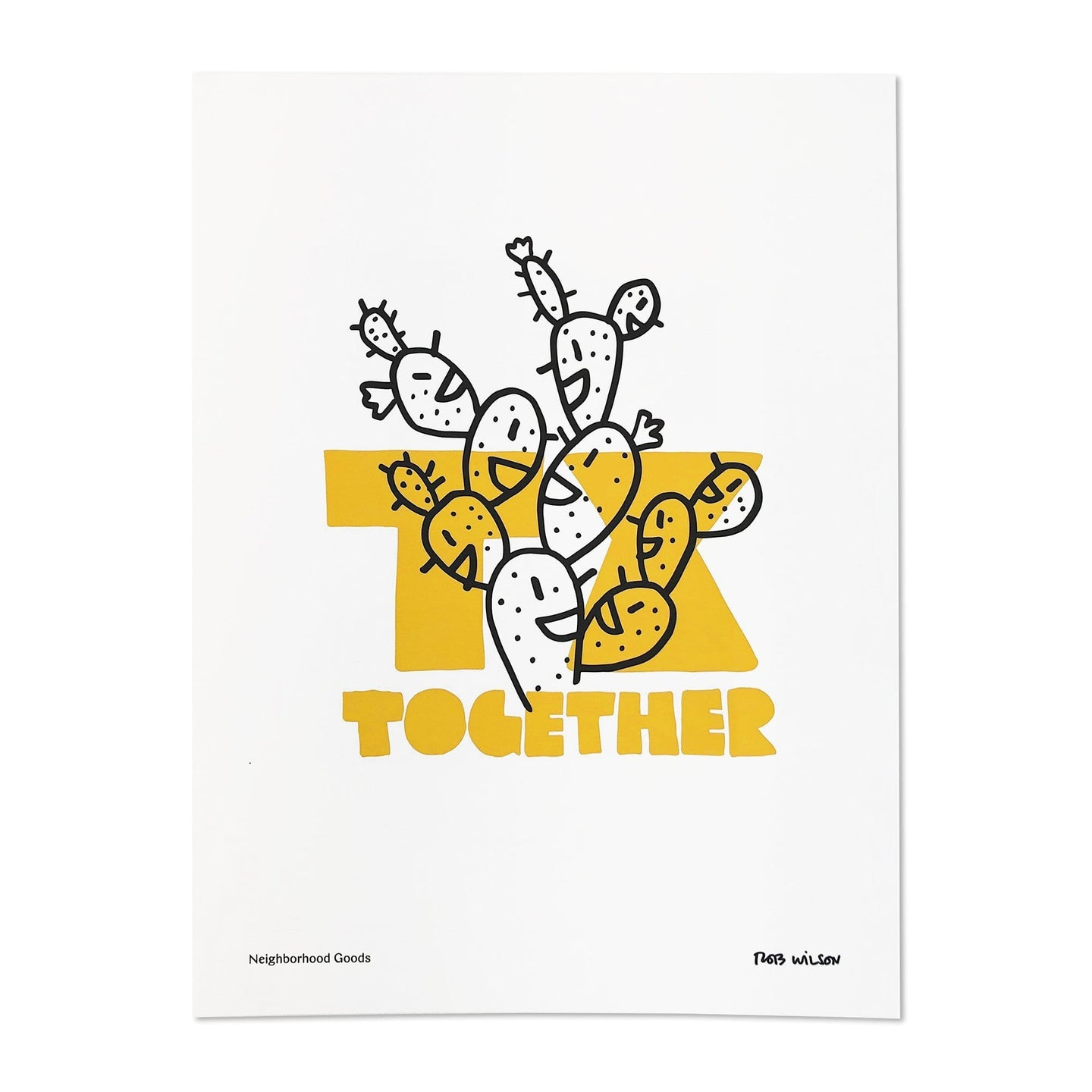 Neighborhood Goods Rob Wilson TX Together Print / Neighborhood Goods