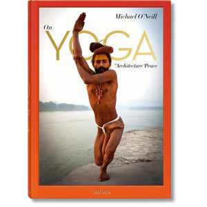 Taschen Michael O'Neill. On Yoga: The Architecture of Peace / Neighborhood Goods